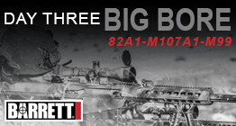 Barrett Big Bore M107A1, 82A1, and M99 Rifles! - Barrett Blowout Week! Day 3