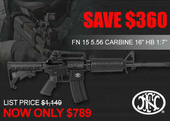 "Save $360 on FN15 16"" Carbines!"
