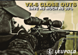 Leupold VX-6 Close Outs – Save As Much As 35%!