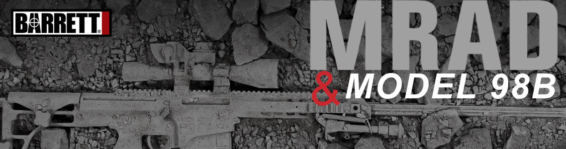 Barrett Precision 98B & MRAD Rifles - Barrett Blowout Week - Day 2