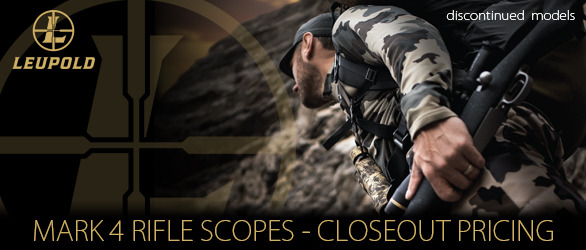 Leupold Mark 4 Riflescopes – Closeout Pricing!